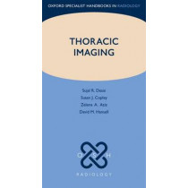 Thoracic Imaging by Sujal R. Desai, 9780199560479