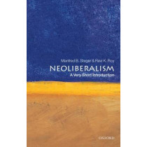 Neoliberalism: A Very Short Introduction by Manfred B. Steger, 9780199560516