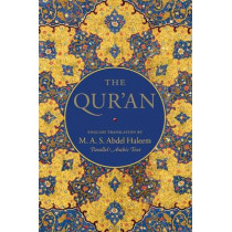 The Qur'an: English translation with parallel Arabic text by Abdel Haleem, 9780199570713