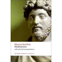 Meditations: with selected correspondence by Marcus Aurelius, 9780199573202