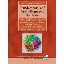Fundamentals of Crystallography by Carmelo Giacovazzo, 9780199573660