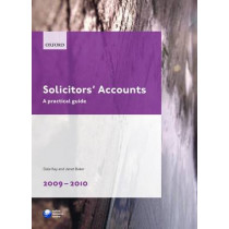 Solicitors' Accounts 2009-2010: A Practical Guide by Dale Kay, 9780199574643