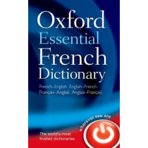 Oxford Essential French Dictionary by Oxford Dictionaries, 9780199576388