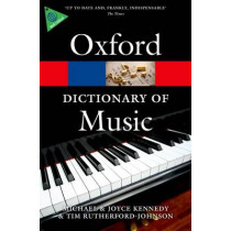 The Oxford Dictionary of Music by Tim Rutherford-Johnson, 9780199578542