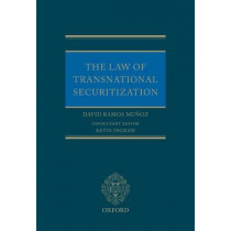 The Law of Transnational Securitization by David Ramos-Munoz, 9780199583928