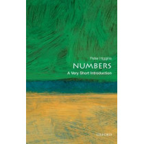 Numbers: A Very Short Introduction by Peter M. Higgins, 9780199584055