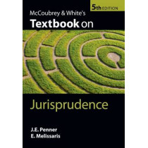 McCoubrey & White's Textbook on Jurisprudence by James Penner, 9780199584345