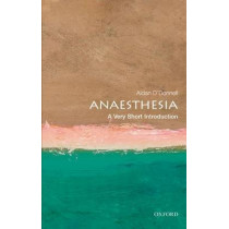 Anaesthesia: A Very Short Introduction by Aidan O'Donnell, 9780199584543