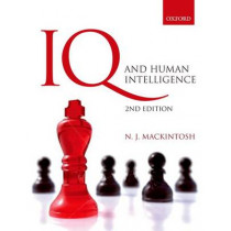 IQ and Human Intelligence by Nicholas MacKintosh, 9780199585595