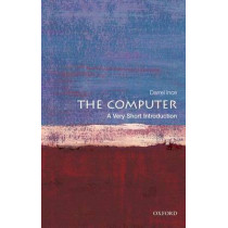 The Computer: A Very Short Introduction by Darrel Ince, 9780199586592