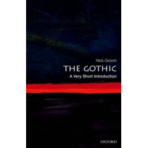 The Gothic: A Very Short Introduction by Nick Groom, 9780199586790
