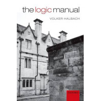 The Logic Manual by Volker Halbach, 9780199587841