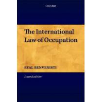 The International Law of Occupation by Eyal Benvenisti, 9780199588893