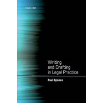 Writing and Drafting in Legal Practice by Paul Rylance, 9780199589890