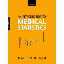 An Introduction to Medical Statistics by Martin Bland, 9780199589920