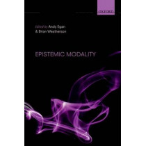Epistemic Modality by Andy Egan, 9780199591589