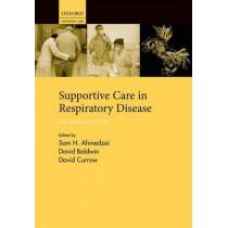 Supportive Care in Respiratory Disease by Sam H. Ahmedzai, 9780199591763