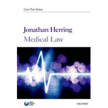 Medical Law by Jonathan Herring, 9780199592531