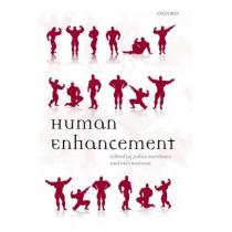 Human Enhancement by Julian Savulescu, 9780199594962