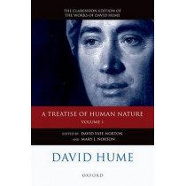David Hume: A Treatise of Human Nature: Volume 1: Texts by David Fate Norton, 9780199596331