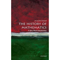 The History of Mathematics: A Very Short Introduction by Jacqueline A. Stedall, 9780199599684