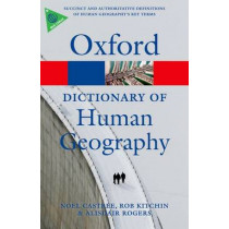 A Dictionary of Human Geography by Alisdair Rogers, 9780199599868
