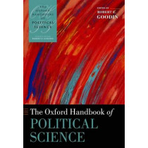 The Oxford Handbook of Political Science by Robert E. Goodin, 9780199604456