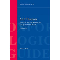 Set Theory: Boolean-Valued Models and Independence Proofs by John L. Bell, 9780199609161