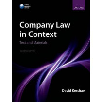 Company Law in Context: Text and materials by David Kershaw, 9780199609321