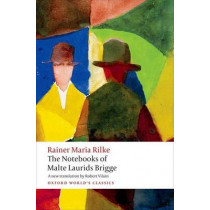 The Notebooks of Malte Laurids Brigge by Rainer Maria Rilke, 9780199646036