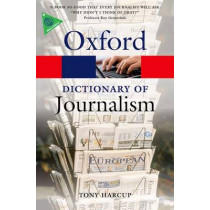 A Dictionary of Journalism by Tony Harcup, 9780199646241