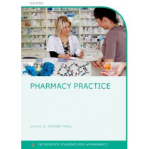 Pharmacy Practice by Jason Hall, 9780199655328