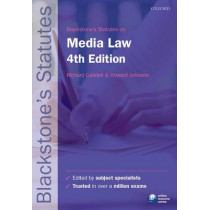Blackstone's Statutes on Media Law by Richard Caddell, 9780199656332