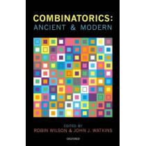 Combinatorics: Ancient & Modern by Ronald Graham, 9780199656592