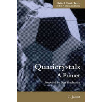 Quasicrystals: A Primer by Christian Janot, 9780199657407