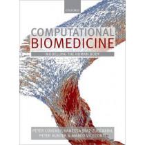 Computational Biomedicine by Peter Coveney, 9780199658183