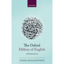 The Oxford History of English by Lynda Mugglestone, 9780199660162