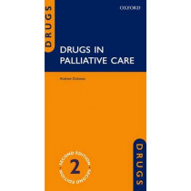 Drugs in Palliative Care by Andrew Dickman, 9780199660391