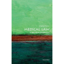 Medical Law: A Very Short Introduction by Charles Foster, 9780199660445