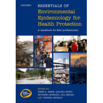 Essentials of Environmental Epidemiology for Health Protection: A handbook for field professionals by Irene A. Kreis, 9780199663415