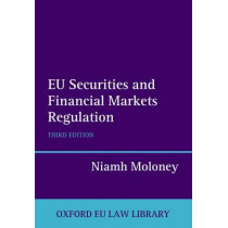 EU Securities and Financial Markets Regulation by Niamh Moloney, 9780199664344