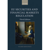 EU Securities and Financial Markets Regulation by Niamh Moloney, 9780199664351