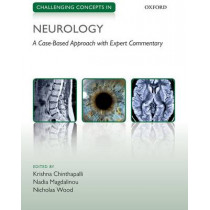 Challenging Concepts in Neurology: Cases with Expert Commentary by Krishna Chinthapalli, 9780199664771