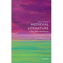 Medieval Literature: A Very Short Introduction by Elaine Treharne, 9780199668496