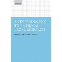 An Introduction to Empirical Legal Research by Lee Epstein, 9780199669066
