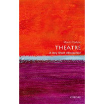 Theatre: A Very Short Introduction by Marvin A. Carlson, 9780199669820