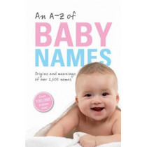 An A-Z of Baby Names by Patrick Hanks, 9780199669851
