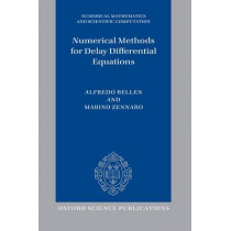 Numerical Methods for Delay Differential Equations by Alfredo Bellen, 9780199671373