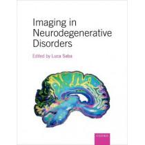 Imaging in Neurodegenerative Disorders by Luca Saba, 9780199671618