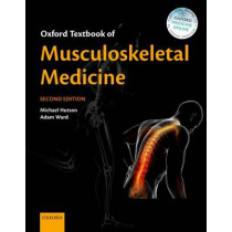 Oxford Textbook of Musculoskeletal Medicine by Michael Hutson, 9780199674107
